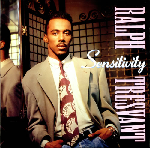 Ralph-Tresvant-Sensitivity